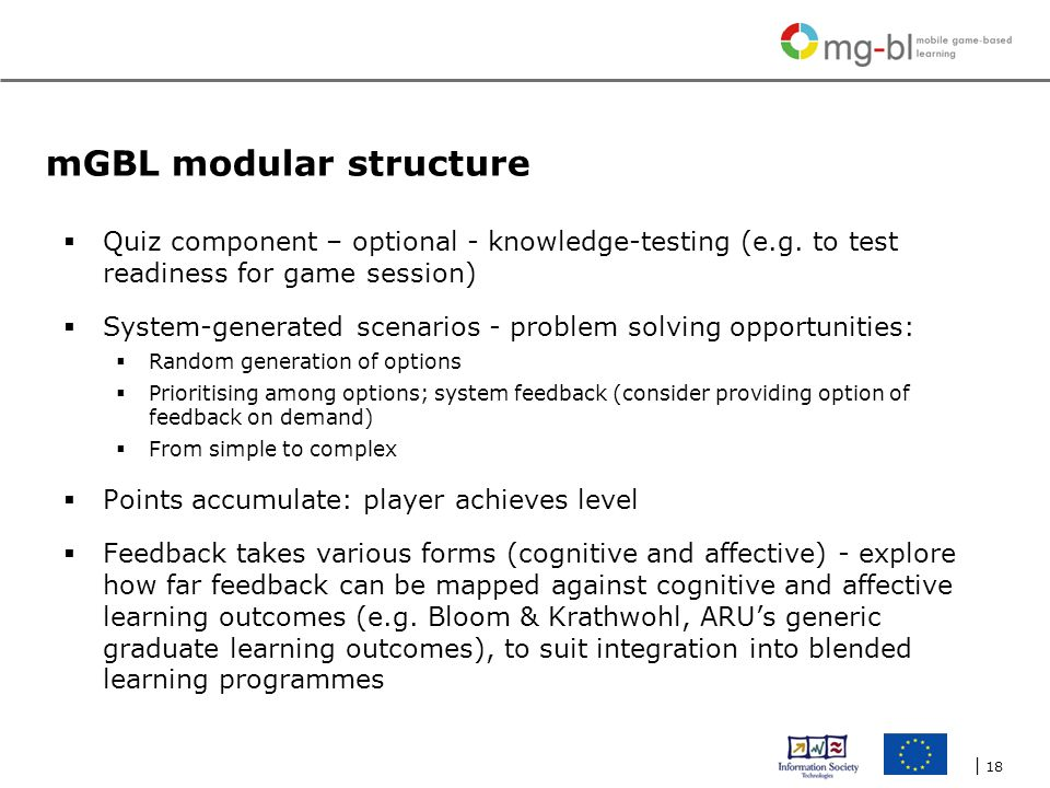 | 18 mGBL modular structure  Quiz component – optional - knowledge-testing (e.g.