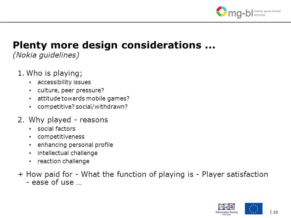 | 28 Plenty more design considerations...