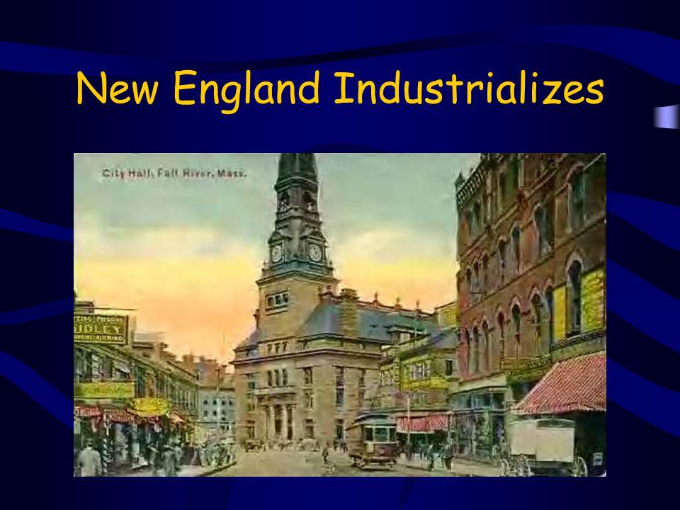 New England Industrializes