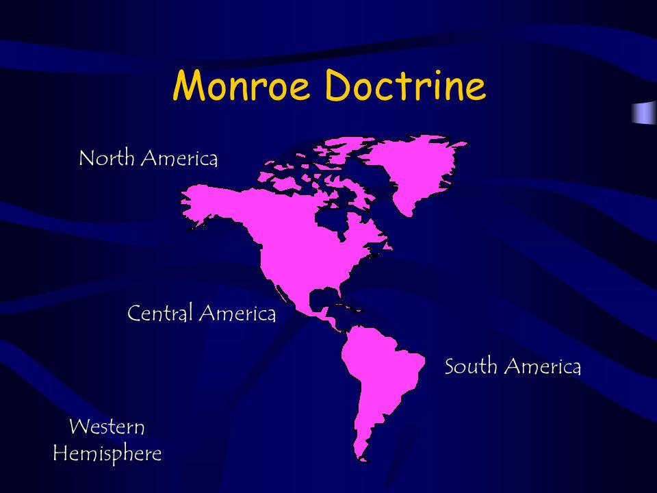 Monroe Doctrine Western Hemisphere North America South America Central America