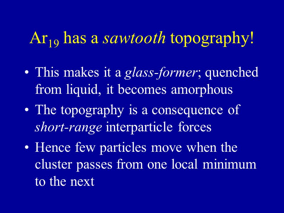 Ar 19 has a sawtooth topography.