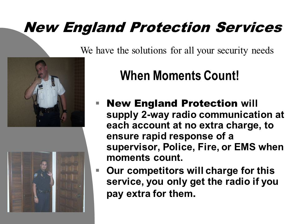 A Serious Business  We at New England Protection, take security very seriously.