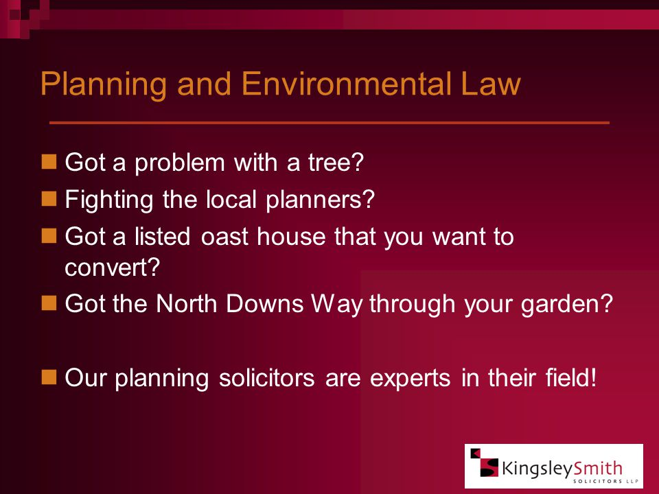 Planning and Environmental Law Got a problem with a tree.