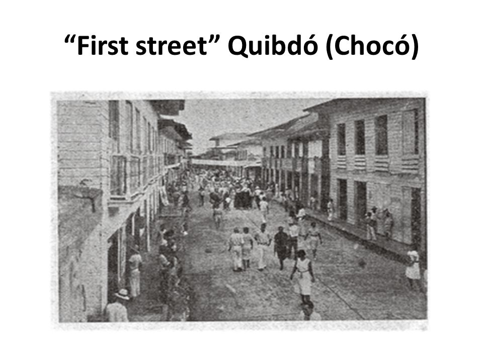 First street Quibdó (Chocó)