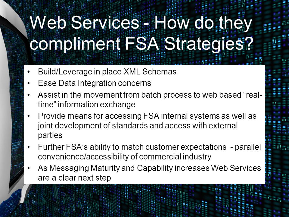 Web Services - How do they compliment FSA Strategies.