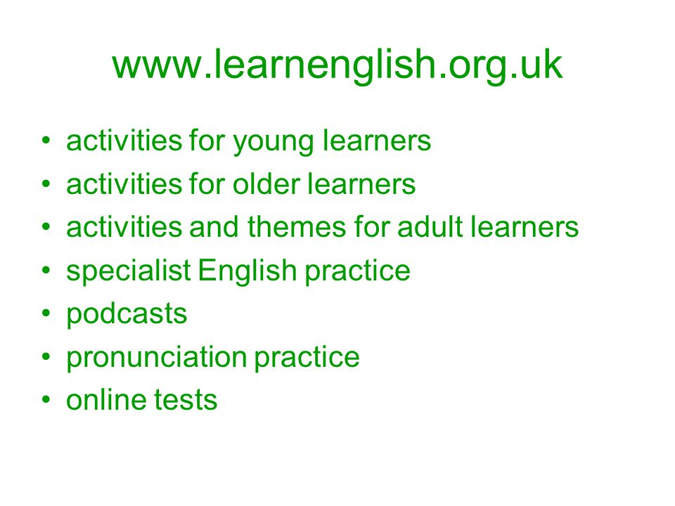 www.teachingenglish.org.uk TRY – resources for the classroom THINK – ideas on teaching TALK – groups and discussions TRANSFORM – teacher development
