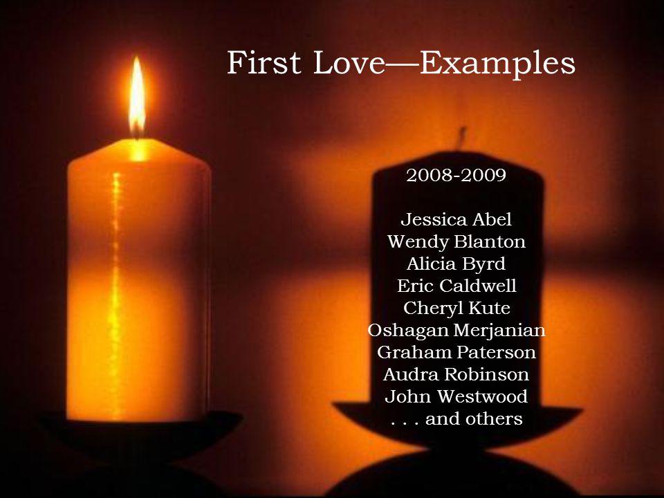 First Love—Examples 2008-2009 Jessica Abel Wendy Blanton Alicia Byrd Eric Caldwell Cheryl Kute Oshagan Merjanian Graham Paterson Audra Robinson John Westwood...