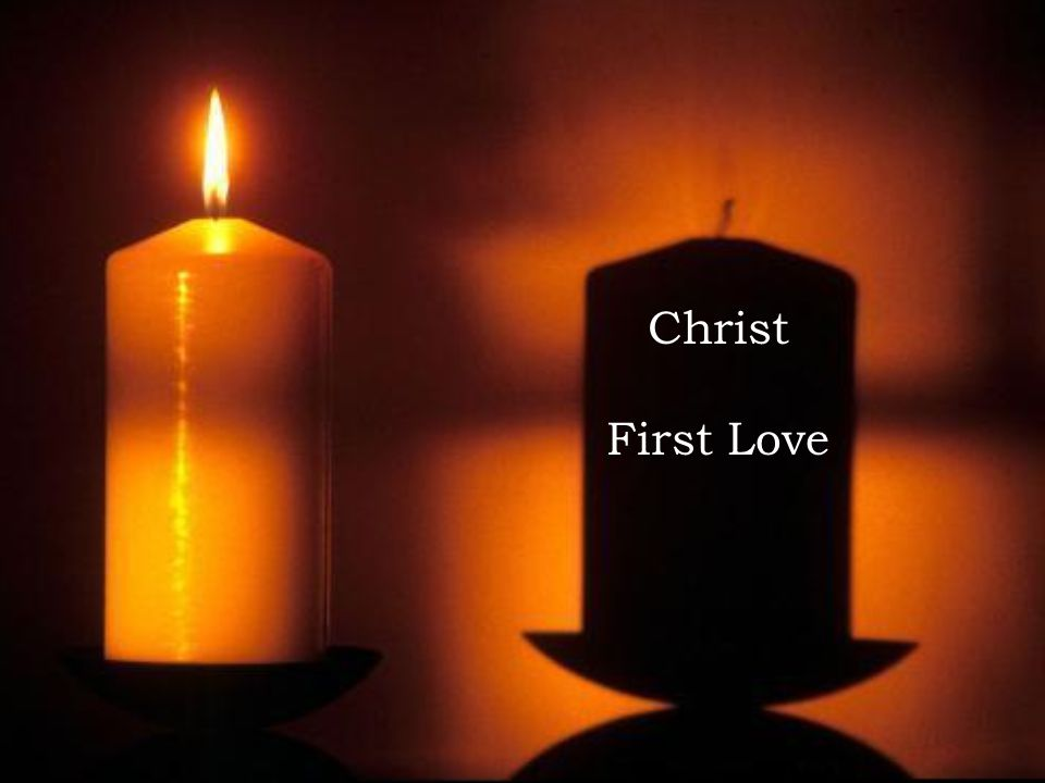 Christ First Love