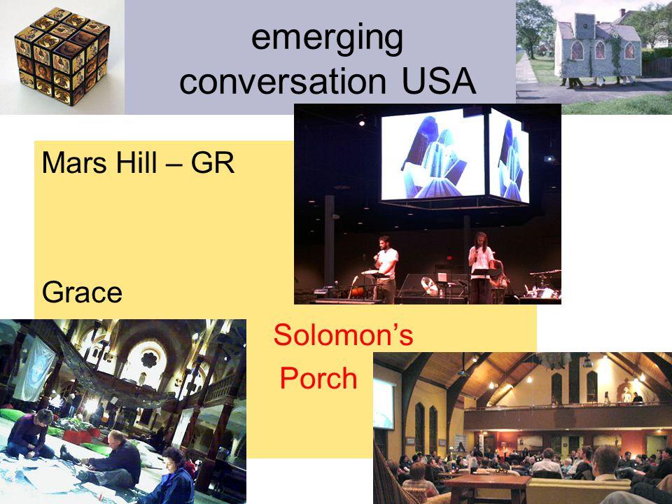 emerging conversation USA Mars Hill – GR Grace Solomon's Porch