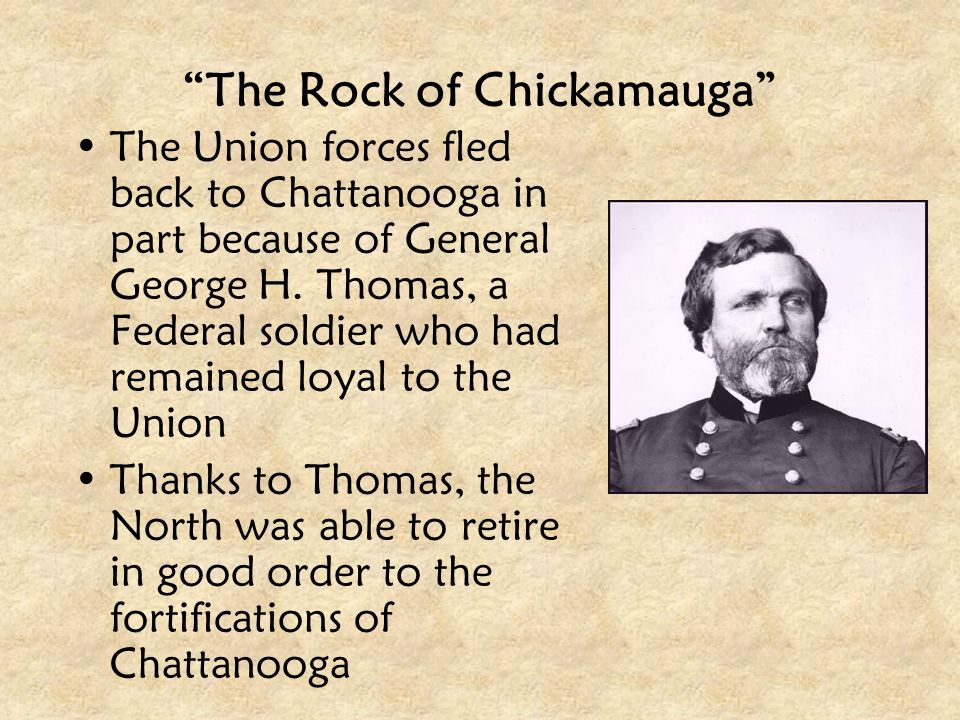 """""""The Rock of Chickamauga"""" The Union forces fled back to Chattanooga in part because of General George H. Thomas, a Federal soldier who had remained lo"""