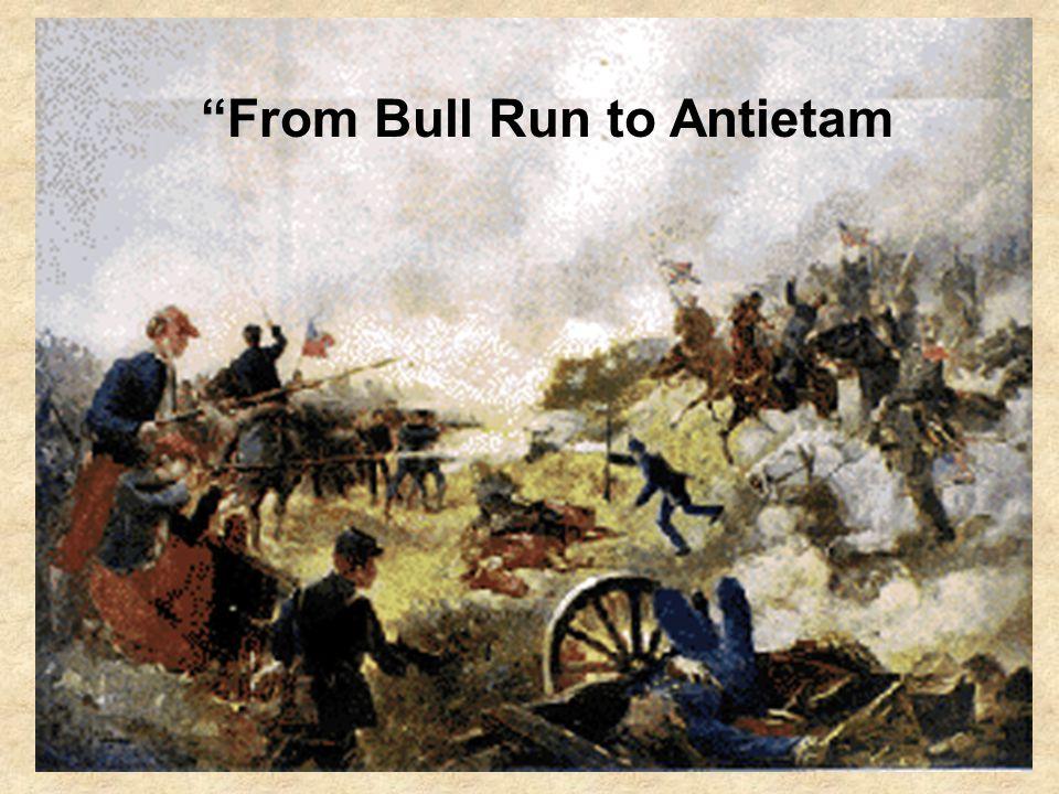 """""""From Bull Run to Antietam"""