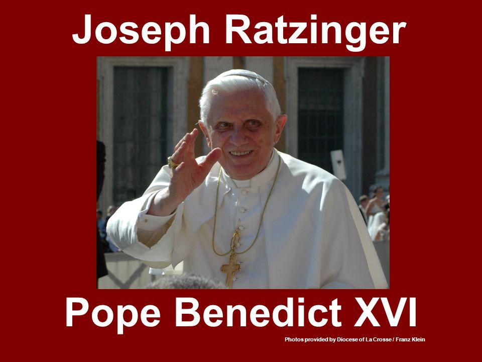 Joseph Ratzinger Pope Benedict XVI Photos provided by Diocese of La Crosse / Franz Klein