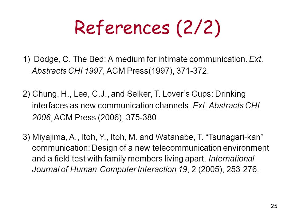 25 References (2/2) 2) Chung, H., Lee, C.J., and Selker, T.