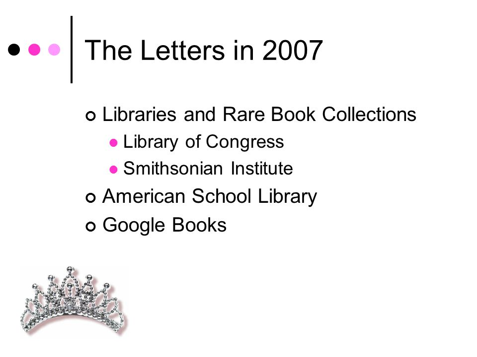 The Letters in 2007 Libraries and Rare Book Collections Library of Congress Smithsonian Institute American School Library Google Books