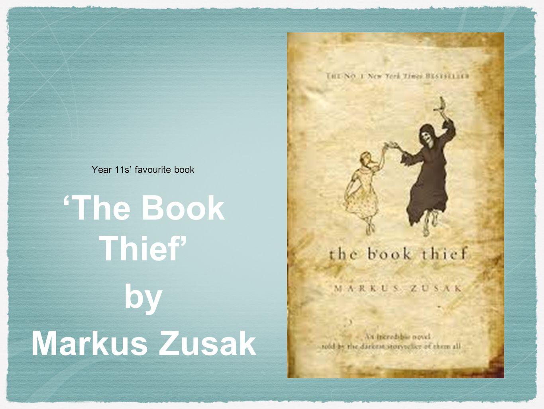 Year 11s' favourite book 'The Book Thief' by Markus Zusak