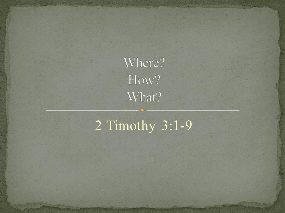 2 Timothy 3:1-9