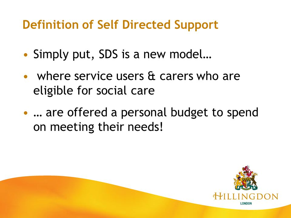 But Self-Directed Support is more than this: