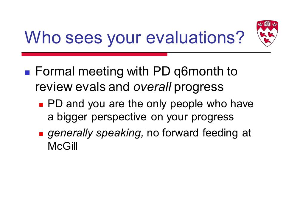 Who sees your evaluations.