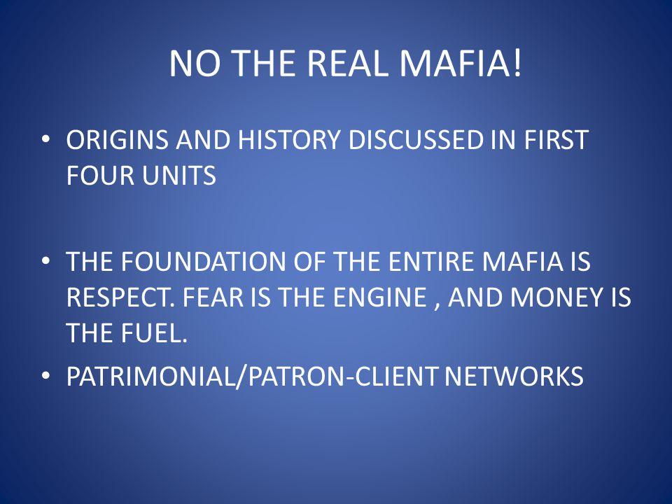 NO THE REAL MAFIA.