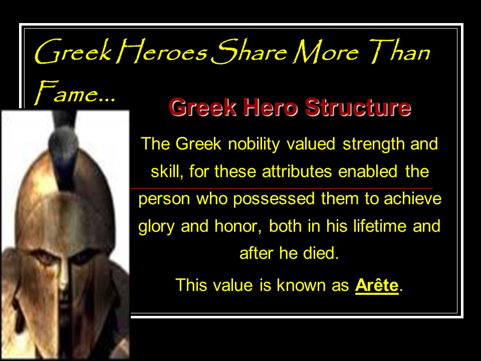 Greek Heroes Share More Than Fame...