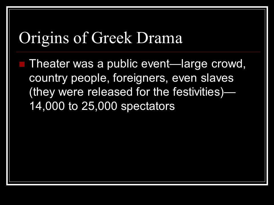 Drama has Anagnorisis (an-ag-NOR-uh-sis) The recognition by the tragic hero of some truth about his or her nature, identity, or actions that accompanies the peripeteia.