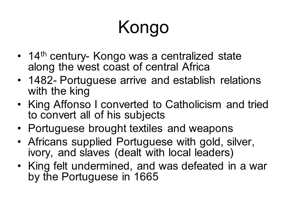 The Kongo Kingdom (1300s- 1600s)