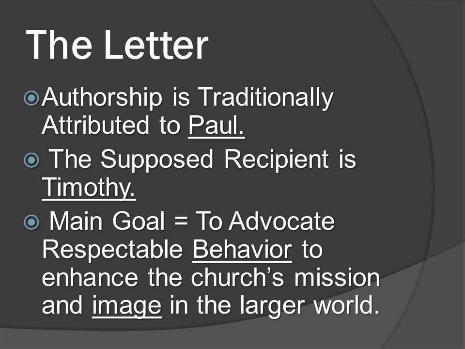 The Letter  Authorship is Traditionally Attributed to Paul.