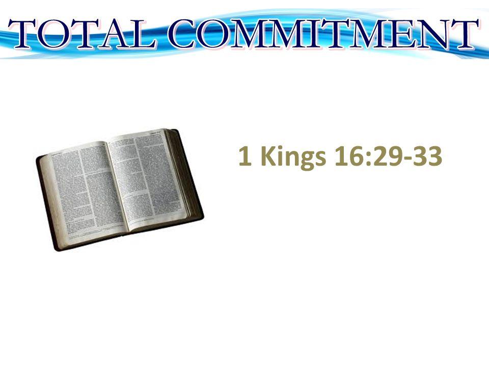 1 Kings 16:29-33