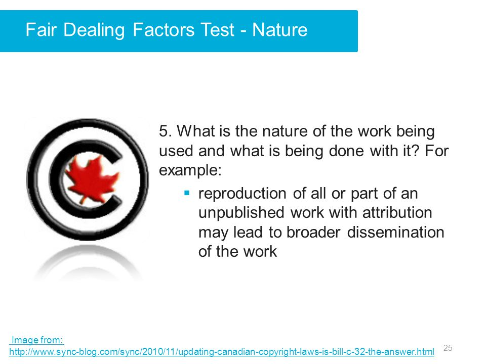 Fair Dealing Factors Test - Nature 5.