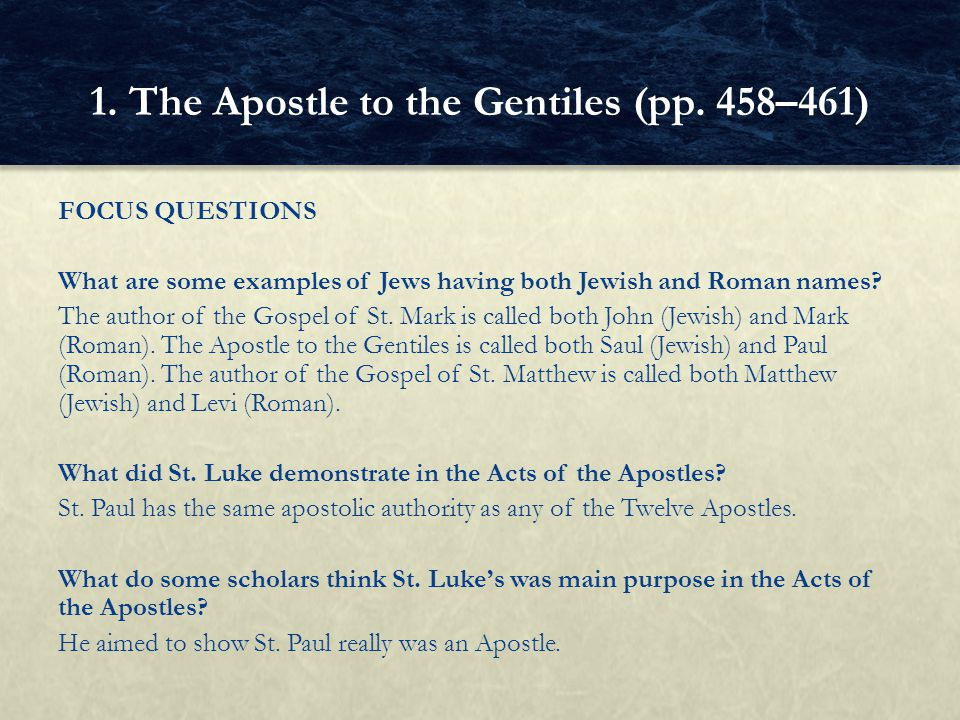 FOCUS QUESTIONS What were St.Paul's qualifications to bring the Gospel to the Gentiles.