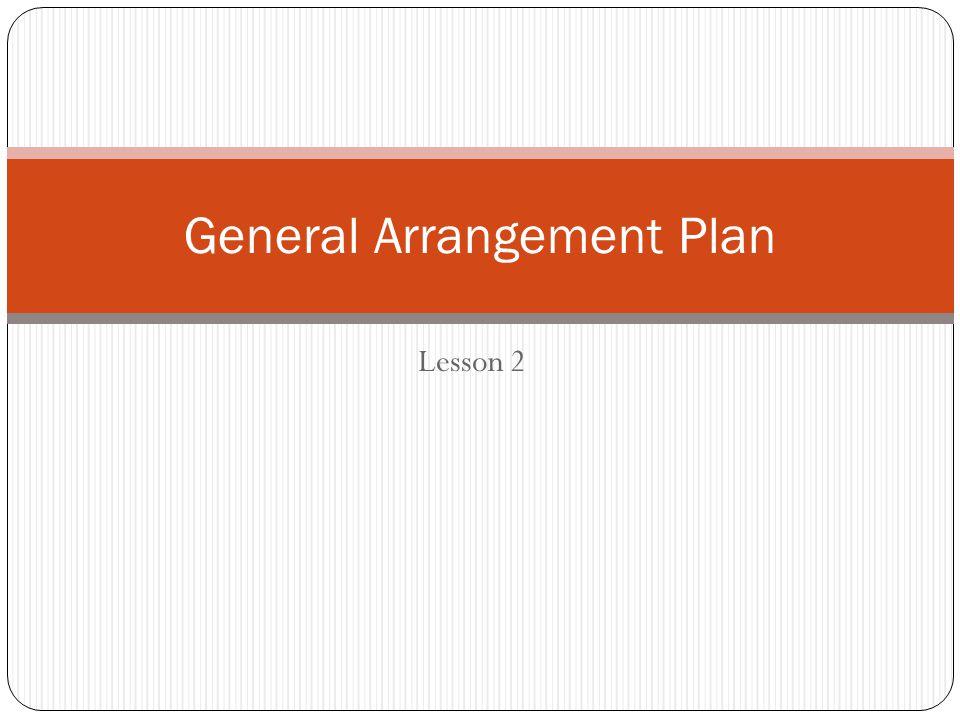 Lesson 2 General Arrangement Plan
