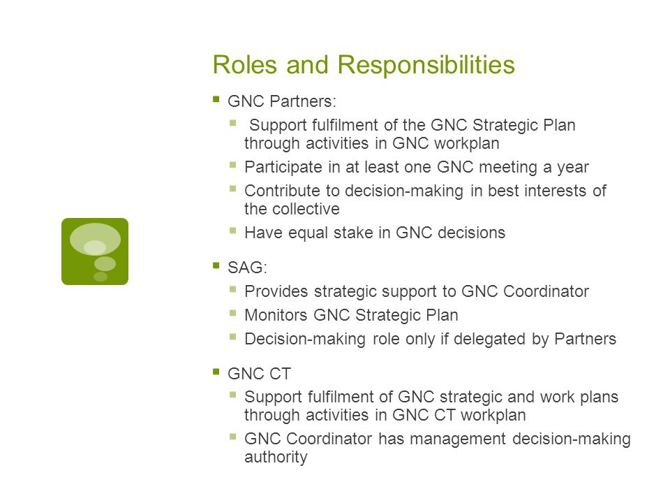 Decision-Making in the GNC  Partnership….Consensus…..