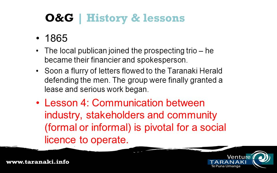 O&G | History & lessons 1865 The local publican joined the prospecting trio – he became their financier and spokesperson.