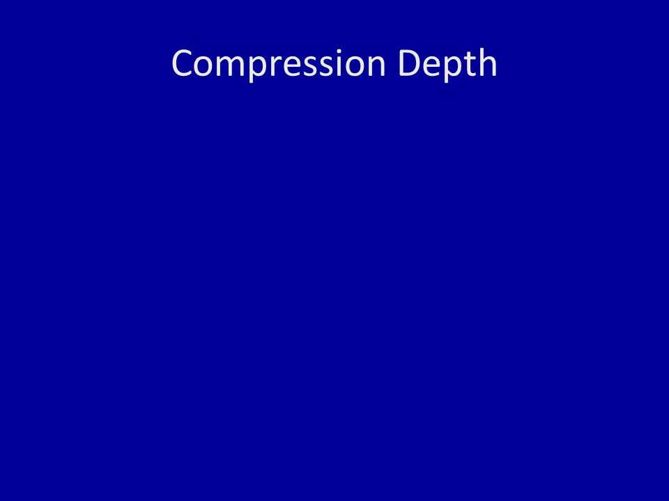 Compression Depth