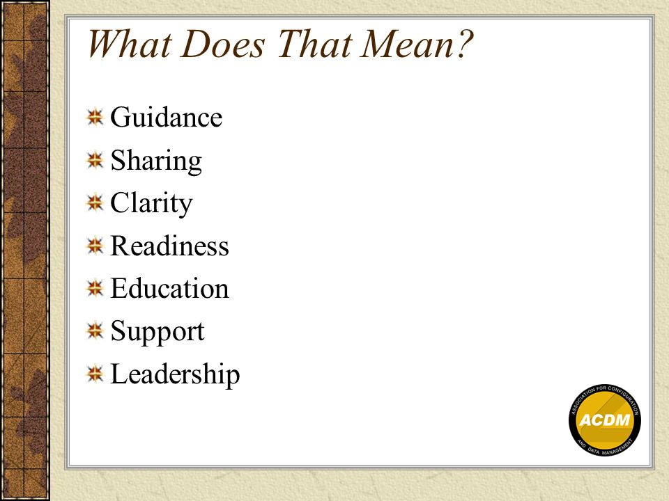 What Does That Mean Guidance Sharing Clarity Readiness Education Support Leadership