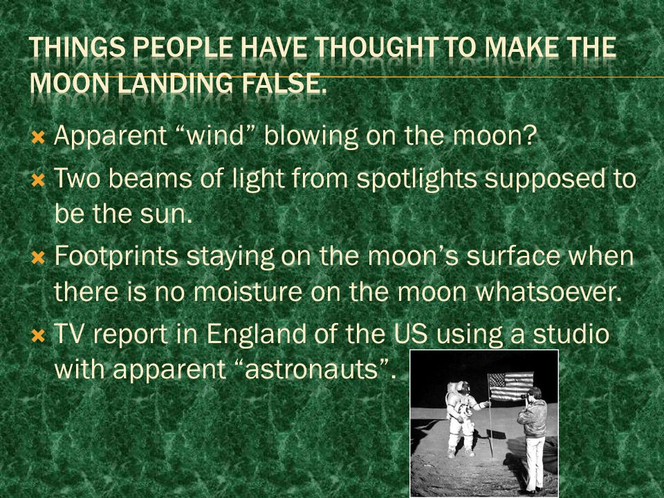  Apparent wind blowing on the moon.  Two beams of light from spotlights supposed to be the sun.