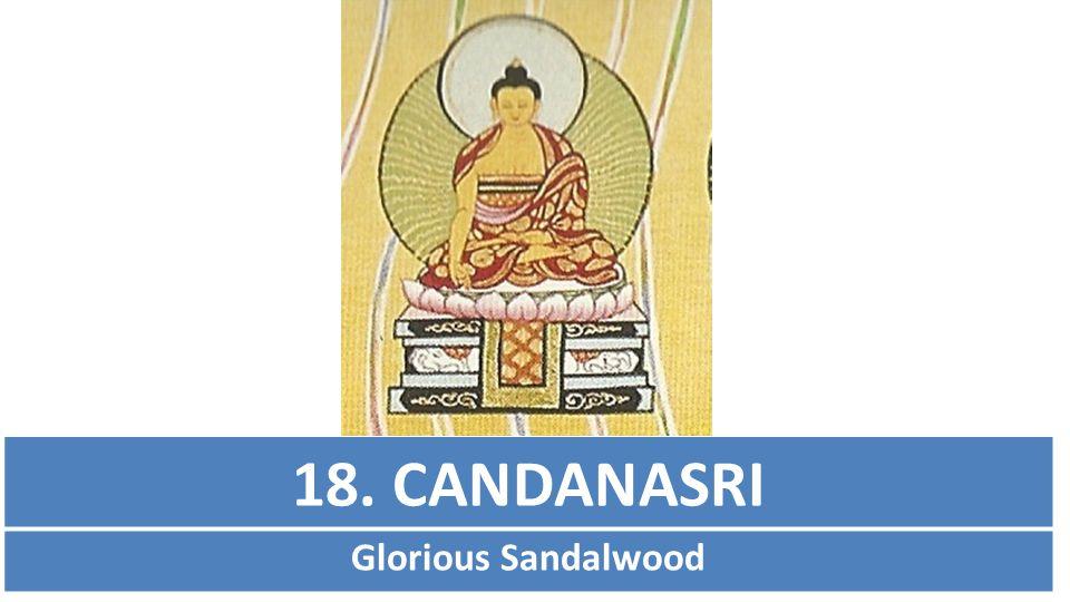 18. CANDANASRI Glorious Sandalwood