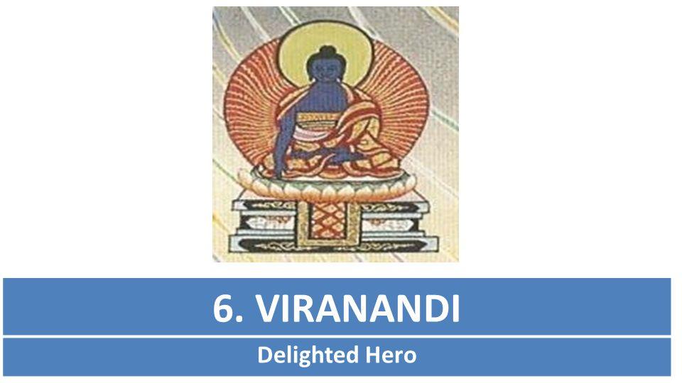 6. VIRANANDI Delighted Hero