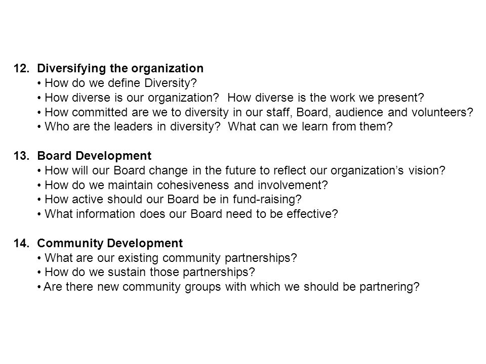 12. Diversifying the organization How do we define Diversity.