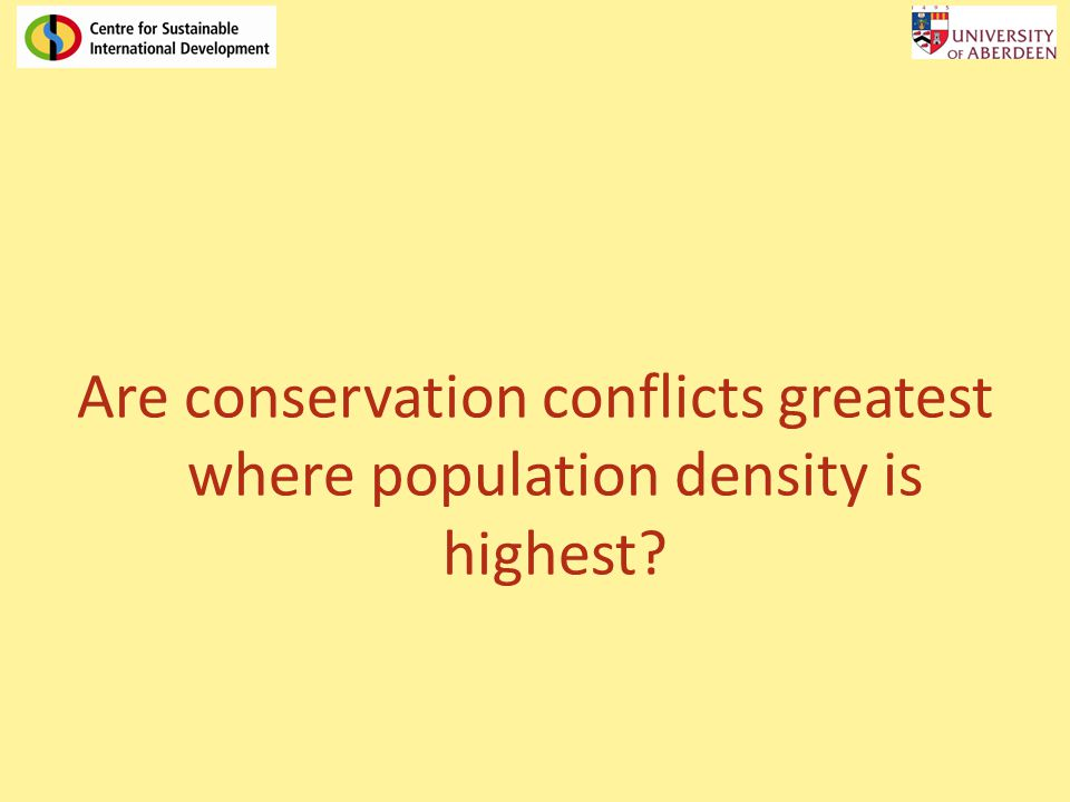 Are conservation conflicts greatest where population density is highest?