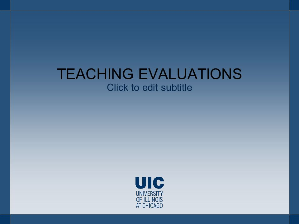 Click to edit subtitle TEACHING EVALUATIONS