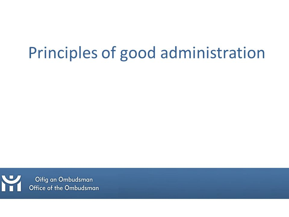Principles of good administration