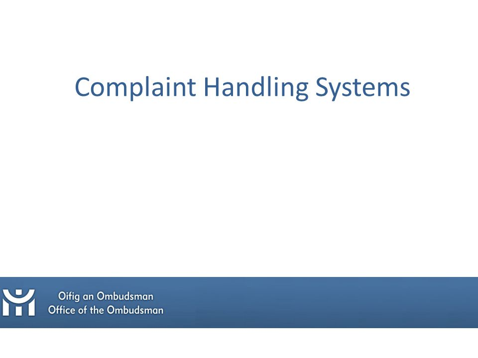 Complaint Handling Systems