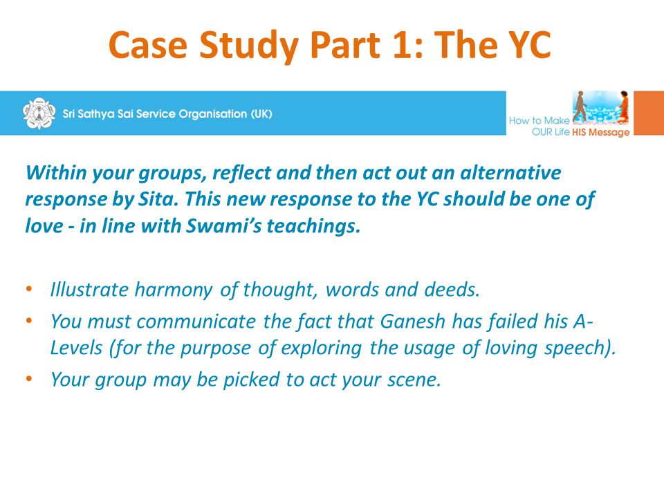Case Study Part 1: The YC Centre Youth Co-ordinator: I haven't seen Ganesh or his mother around at centre for months, I know you two don't get along, but he's your cousin I hear.