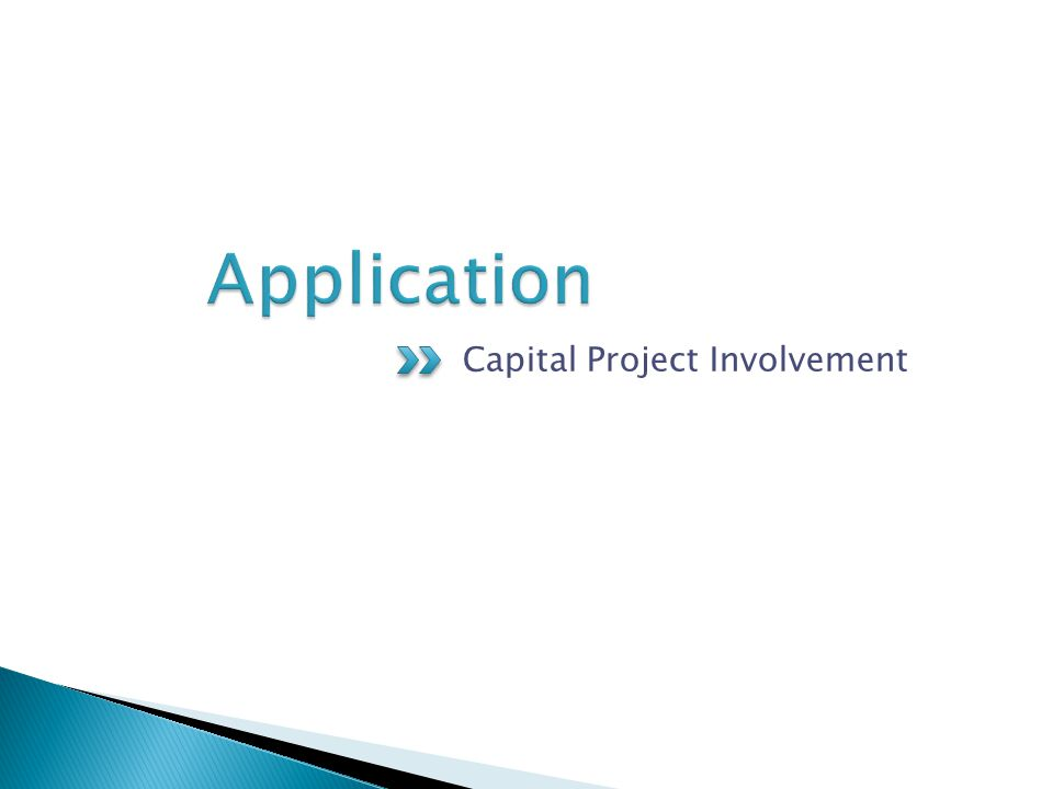 Capital Project Involvement