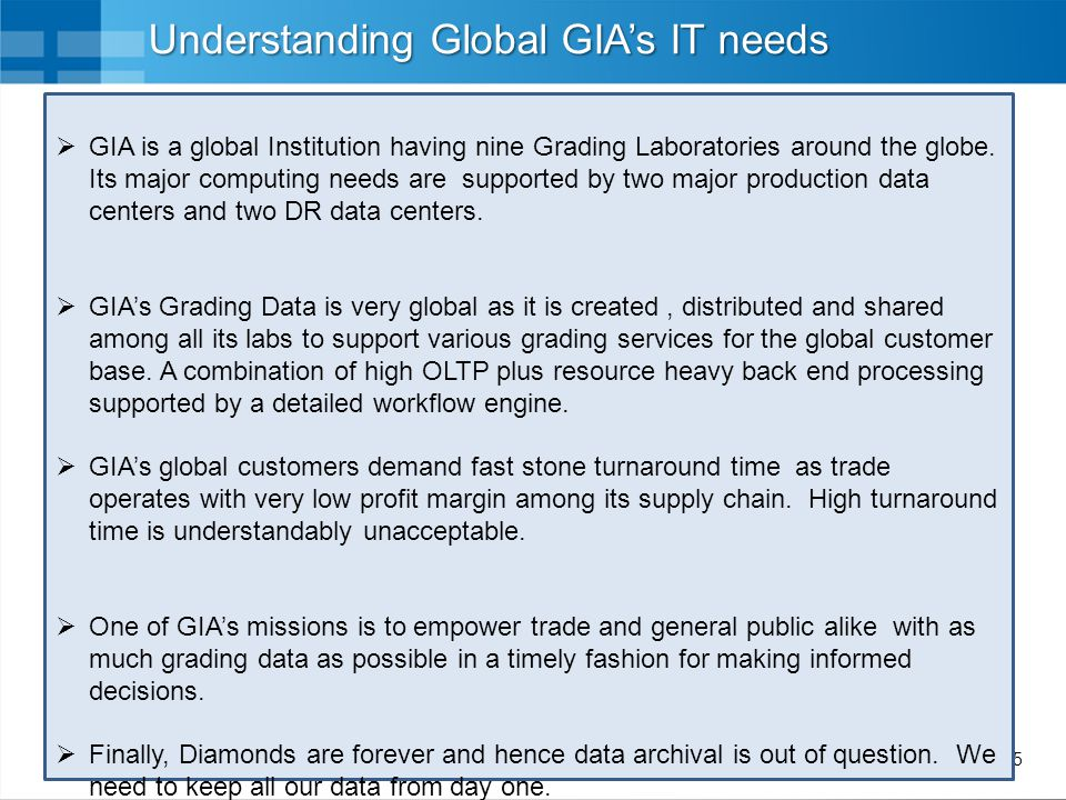 6 NGGS Initiative Goals for NGGS  Scalable and efficient Next Generation Grading System (NGGS) to help GIA service its growing customer base with quicker turnaround time and to address ongoing application performance issues.