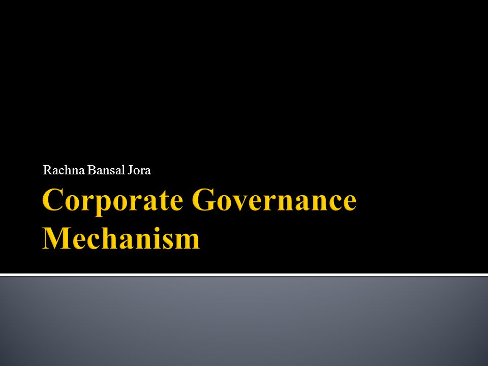  Corporate Governance is a concept emerging from the agency theory, as to synchronize between the owner and management's interests.