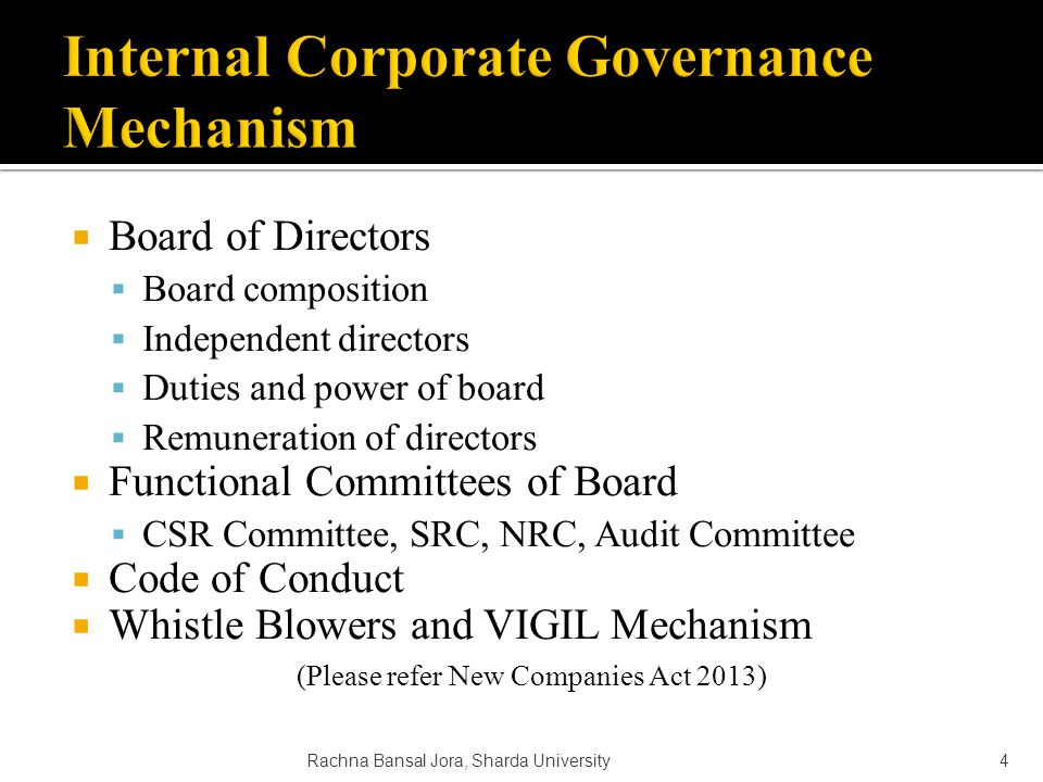  External control mechanisms are controlled by those outside an organization and serve the objectives of entities such as regulators, governments, trade unions and financial institutions.