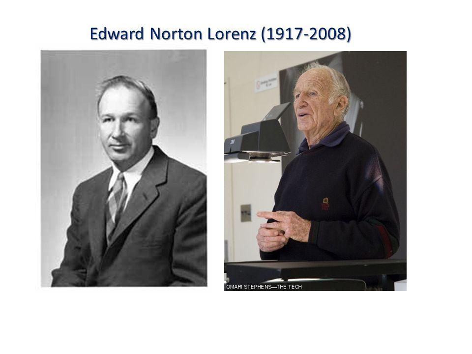 Edward Norton Lorenz (1917-2008)