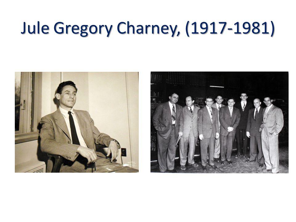 Jule Gregory Charney, (1917-1981)